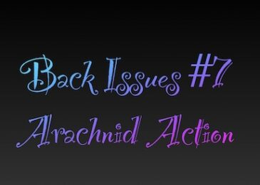 Back Issues #7: Arachnid Action – Hero Champions to Use Each Chapter